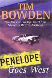 Penelope Goes West by Tim Bowden
