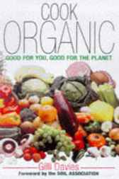 Cook Organic by Gilli Davies