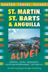 St. Martin & St. Barts Alive! by Harriet Greenberg