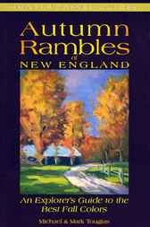Autumn Rambles in New England by Michael Tougias