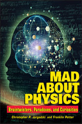 Mad about Physics by Franklin Potter