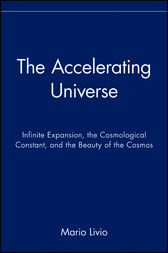 The Accelerating Universe by Mario Livio