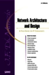 Network Architecture & Design A Field Guide for IT Professionals, Adobe Reader by Jerome F. DiMarzio