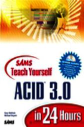 Sams Teach Yourself Acid 3.0 in 24 Hours, Adobe Reader by Gary Rebholz