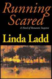 Running Scared by Linda Ladd