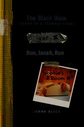 The Black Book: Run, Jonah, Run by Jonah Black