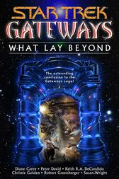 Gateways Book Seven: What Lay Beyond by Diane Carey