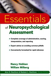 Essentials of Neuropsychological Assessment by Nancy Hebben
