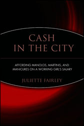 Cash in the City by Juliette Fairley