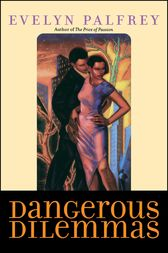 Dangerous Dilemmas by Evelyn Palfrey