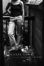 Augusta, Gone by Martha Tod Dudman