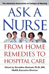 Ask a Nurse by Amer Assoc of Colleges of Nurs