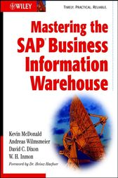 Mastering the SAP Business Information Warehouse by Kevin McDonald