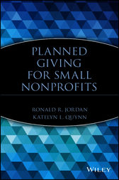 Planned Giving for Small Nonprofits by Ronald R. Jordan