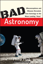 Bad Astronomy by Philip C. Plait