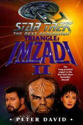 Star Trek: The Next Generation: Triangle: Imzadi II by Peter David