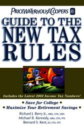 PricewaterhouseCoopers' Guide to the New Tax Rules by PricewaterhouseCoopers LLP