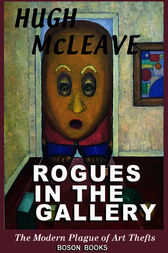 Rogues in the Gallery by Hugh McLeave