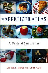 The Appetizer Atlas by Arthur L. Meyer