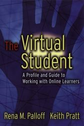 The Virtual Student by Rena M. Palloff