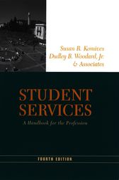 Student Services by Susan R. Komives