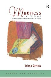 Madness in its Place by Diana Gittins