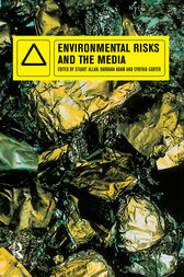 Environmental Risks and the Media by Barbara Adam