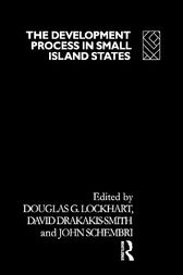 The Development Process in Small Island States by Douglas G. Lockhart