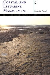 Coastal and Estuarine Management by Peter French