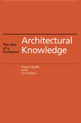 Architectural Knowledge by Francis Duffy
