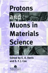 Protons And Muons In Materials Science by E. A. Davis