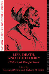 Life, Death and the Elderly by Margaret Pelling