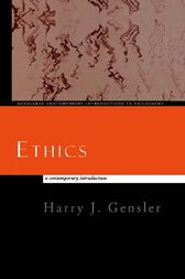 Ethics by Harry J. Gensler