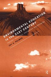 Environmental Education in the 21st Century