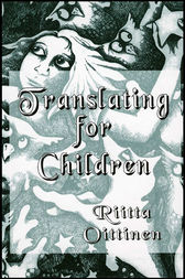 Translating for Children by Ritta Oittinen