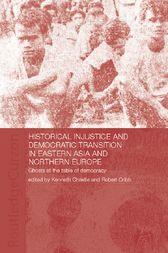 Historical Injustice and Democratic Transition in Eastern Asia and Northern Europe