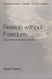 Reason Without Freedom by David Owens
