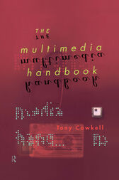 The Multimedia Handbook by Tony Cawkell