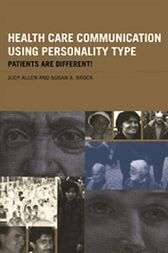 Health Care Communication Using Personality Type by Judy Allen