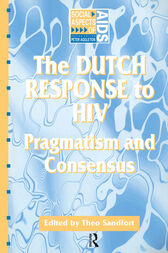 The Dutch Response To HIV by Theo Sandfort