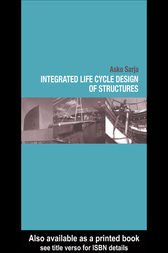 Integrated Life Cycle Design of Structures by Asko Sarja