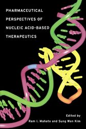 Pharmaceutical Perspectives of Nucleic Acid-Based Therapy by Ram I. Mahato