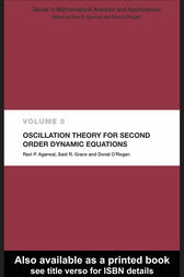 Oscillation Theory for Second Order Dynamic Equations by Ravi P. Agarwal