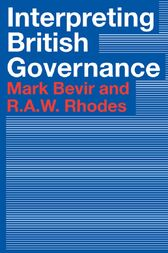 Interpreting British Governance by Mark Bevir