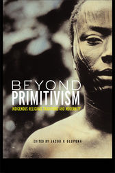 Beyond Primitivism by Jacob K. Olupona