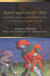 Bond Men Made Free by Rodney Hilton