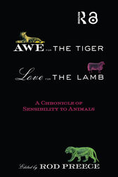 Awe for the Tiger, Love for the Lamb by Rod Preece