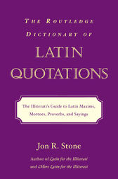 Routledge Dictionary of Latin Quotations
