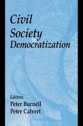 Civil Society in Democratization by Peter Burnell