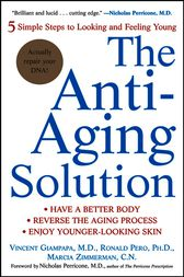 The Anti-Aging Solution by Vincent Giampapa